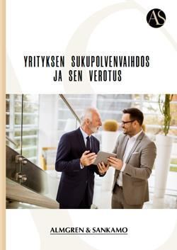 Yrityksen sukupolvenvaihdos ja sen verotus opas